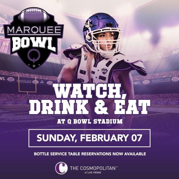 Marquee Super Bowl Las Vegas